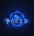 neon banner poker glowing electric stand vector image