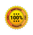 100 percent money back guarantee lable isolated vector image vector image