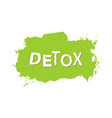detox healthy food badge vector image vector image