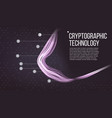 cryptographic technology background modern vector image vector image