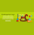 kindergarten toys banner horizontal concept vector image