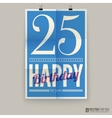 Happy birthday poster card twenty-five five years vector image vector image