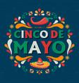 cinco de mayo card festive mexican party quote vector image vector image