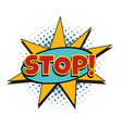 stop comic word vector image vector image