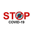 stop coronavirus warning message vector image