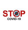 stop coronavirus warning message vector image vector image