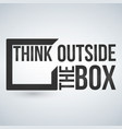 Think outside box concept isolated on white