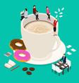 coffee break concept 3d isometric view vector image vector image