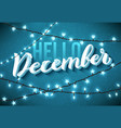 hello december poster with realistic icicles and vector image vector image