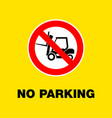 prohibition sign for forklift do not park vector image