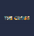the cross concept word art vector image