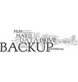 best methods to backup files text word cloud vector image vector image