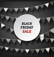 black friday poster with bunting pennants vector image vector image