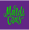 mardi gras - hand drawn brush pen lettering vector image vector image
