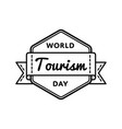 world tourism day greeting emblem vector image vector image