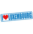 i love luxembourg stamp vector image