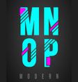 letter font modern design set of letters m n o vector image