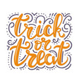 greeting card for halloween celebration trick or vector image vector image