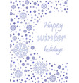 happy winter holiday card with blue snowflakes vector image vector image