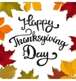 Happy Thanksgiving Day Hand drawn lettering with vector image vector image