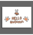 Hello autumn greeting card with maple leaves and vector image vector image
