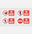 no entry sign set no people allowed labels and vector image vector image