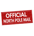 official north pole mail sign or stamp vector image vector image