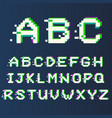 pixel alphabet with glitch effect modern font vector image