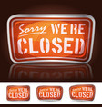 sorry were closed sign vector image vector image