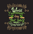 environment quote and saying good for tee print vector image vector image