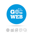 go to web icon internet access symbol vector image