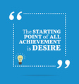 Inspirational motivational quote The starting vector image
