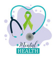 mental health day green ribbon stethoscope vector image vector image