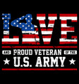 love and proud us army vector image vector image