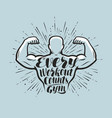 every workout counts sport inspiring workout and vector image vector image