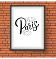Paris Message on a White Frame Hanging on a Wall vector image vector image
