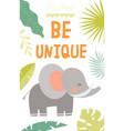 be unique motivational poster design vector image vector image
