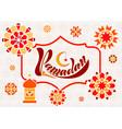 handwritten text inscription ramadan kareem vector image