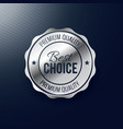 best choice silver label design vector image vector image