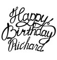 happy birthday richard name lettering vector image vector image