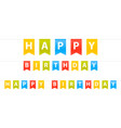 happy birthday sign flags set isolated in white vector image vector image