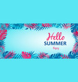 hello summer banner with tropical jungle plants vector image vector image