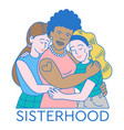 sisterhood print design vector image