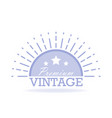vintage label design template for you logo vector image vector image