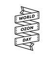 world ozon day greeting emblem vector image vector image