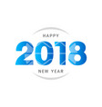 happy new year 2018 text design design for vector image vector image