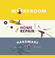 home repair hardware and workroom banners set vector image