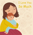 mother and son embrace cute vector image