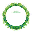 tropical jungle round frame vector image vector image