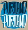 portland oregon usa hand drawn lettering vector image vector image